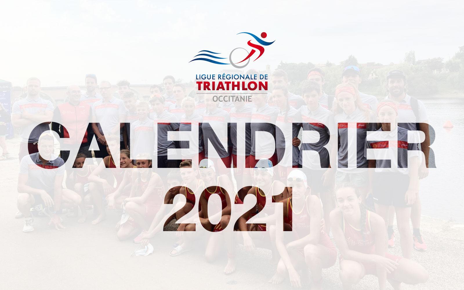 Calendrier 2021 – Ligue Régionale de Triathlon Occitanie